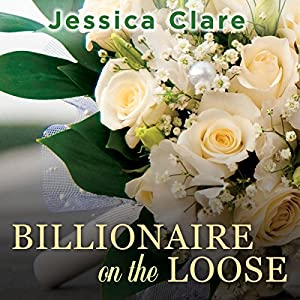Billionaire on the Loose Audiobook