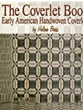 img - for The Coverlet Book Early American Handwoven Coverlets 2 Volume Set book / textbook / text book