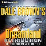 Retribution: Dreamland, Book 9 | Dale Brown,Jim DeFelice