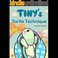 Tiny's Turtle Technique (Tiny Turtle Series)