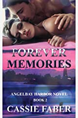 Forever Memories (Angelbay harbor Book 2) Kindle Edition