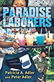 img - for Paradise Laborers: Hotel Work in the Global Economy book / textbook / text book