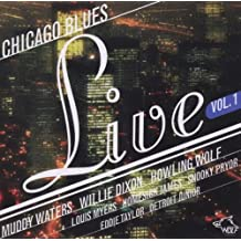 Vol. 1-Chicago Blues Live