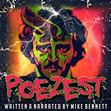 Poezest Audiobook by Mike Bennett Narrated by Mike Bennett