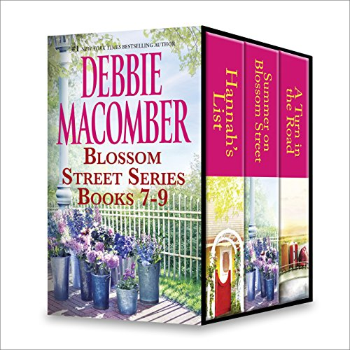 Debbie Macomber Blossom Street Series Books 7-9: An - Blossom Series Time