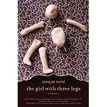 The Girl with Three Legs: A Memoir