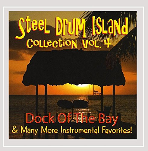 Steel Drum Island Collection: Dock of the Bay & More On Steel Drums