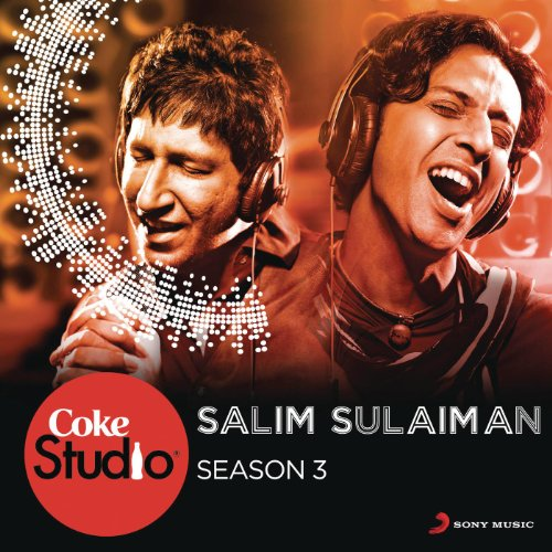 Coke Studio India Season 3: Episode 4 (Best Of Salim Sulaiman)