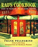 img - for Rao's Cookbook: Over 100 Years of Italian Home Cooking by Pellegrino, Frank published by Random House USA Inc (1998) book / textbook / text book