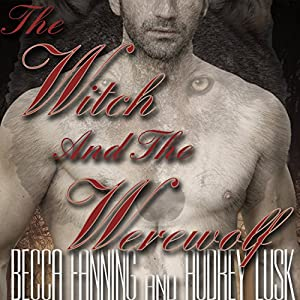 The Witch and the Werewolf Audiobook