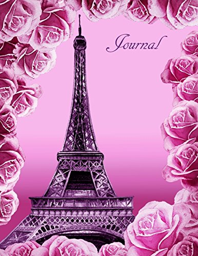 Colors Eiffel Tower - Eiffel Tower And Roses Journal: - Watercolor Cover - 8.5 x 11 - 160 Ruled Pages - Notebook Diary (Volume 2)