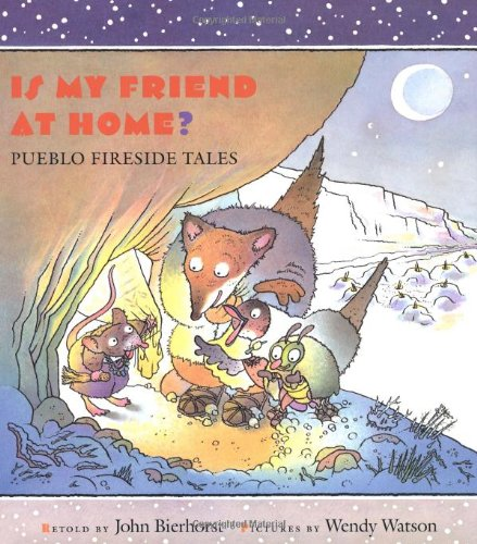 Is My Friend at Home? : Pueblo Fireside Tales PDF