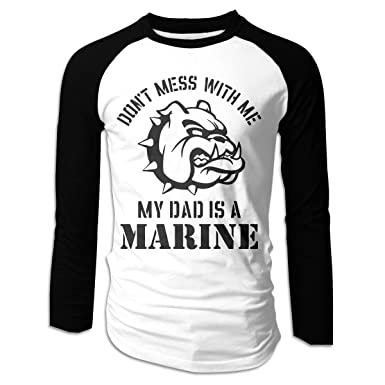 24aaf3b8e Amazon.com: Don't Mess with Me My Dad is A Marine Mens Long Sleeve Baseball  T Shirt Raglan Tee Raglan Baseball T Shirts: Clothing