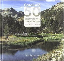 Cataluña. 50 Excursiones Inolvidables: 1 (Iris): Amazon.es ...