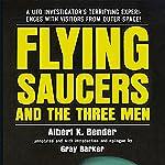 Flying Saucers and the Three Men | Albert K. Bender