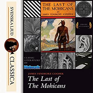 The Last of the Mohicans (Leatherstocking Tales 2) Audiobook