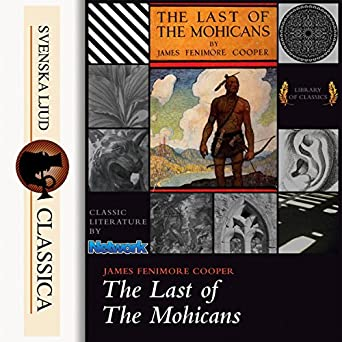 Amazon.com: The Last of the Mohicans: Leatherstocking Tales ...