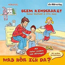 Beim Kinderarzt (Was hör ich da?)