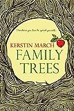 Family Trees (A Meyers Orchard Novel)