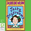 Jacky Daydream Audiobook by Jacqueline Wilson Narrated by Jacqueline Wilson