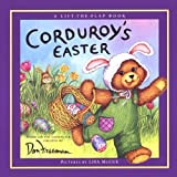img - for Corduroy's Easter Lift the Fla (Lift-the-Flap Book) by Lydia Freeman (1999-03-25) book / textbook / text book