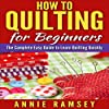 How to Quilting for Beginners