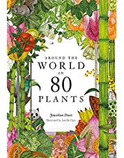 Around the World in 80 Plants: Second Edition