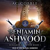 Benjamin Ashwood: Benjamin Ashwood Series, Book 1 | AC Cobble