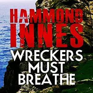 Wreckers Must Breathe Audiobook