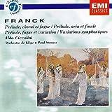 Franck: Prelude, choral et fugue/Prelude, aria et finale/Variations symphoniques - Aldo Ciccolini, Paul Strauss