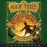 The Magic Thief: Found | Sarah Prineas