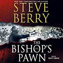 The Bishop's Pawn Audiobook by Steve Berry Narrated by Kevin Free, Steve Berry, Scott Brick