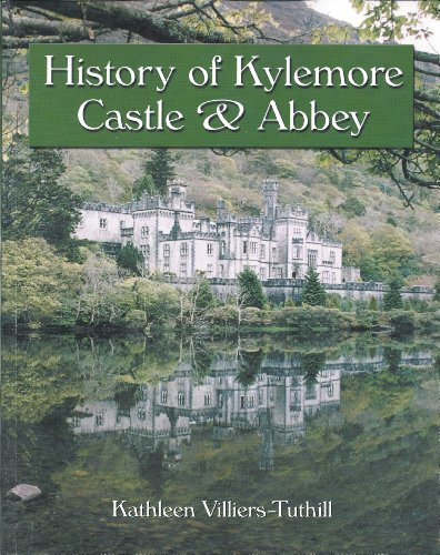 History of Kylemore Castle and Abbey ()