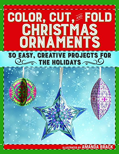 Color, Cut, and Fold Christmas Ornaments: 30 Easy, Creative Projects for the Holidays Christmas Poinsettia Cross