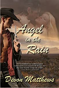 Angel In The Rain (Western Historical Romance)