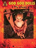 img - for Goo Goo Dolls - A Boy Named Goo* by Goo Goo Dolls (1996-09-01) book / textbook / text book