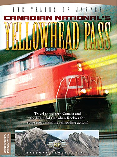 The Trains of Jasper-Canadian National's Yellowhead Pass