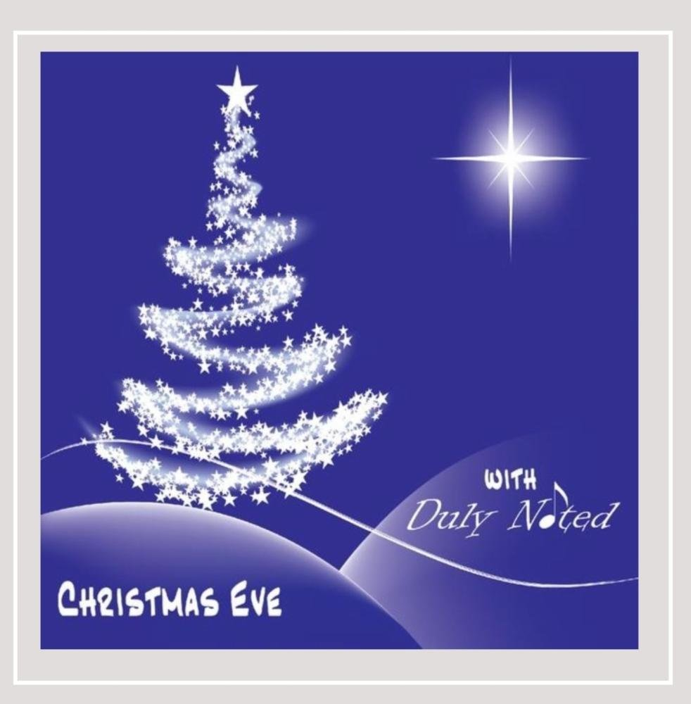 CD : Duly Noted - Christmas Eve With Duly Noted (CD)
