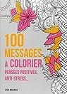 100 messages à colorier par Magano
