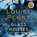 Glass Houses: A Novel Hörbuch von Louise Penny Gesprochen von: Robert Bathurst