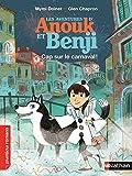 Anouk et Benji, cap sur le carnaval ! - Roman Enquête - De 7 à 11 ans