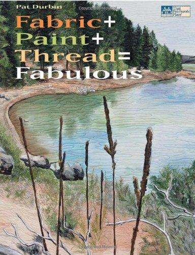 Fabric + Paint + Thread = Fabulous