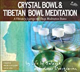 Crystal Bowl and Tibetan Bowl Meditation (Theta Meditation)
