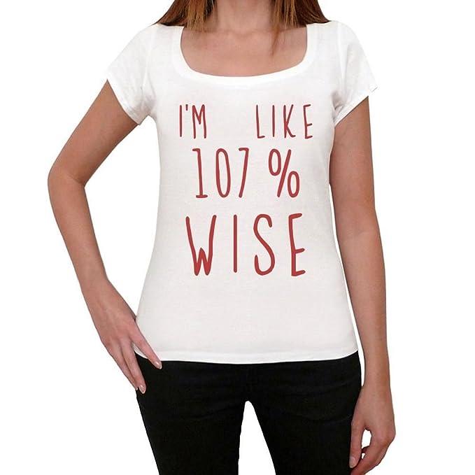 Im 100% Wise, estoy como 100% camiseta, divertido y elegante