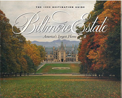 The Biltmore Estate, 1999 Destination Guide, America's Largest Home (Estate Christmas Biltmore)