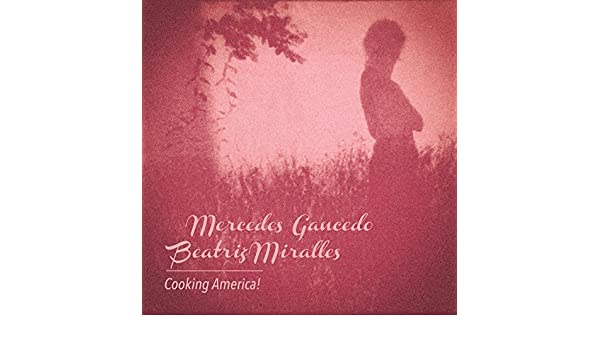Cooking America! by Beatriz Miralles Mercedes Gancedo on Amazon Music - Amazon.com