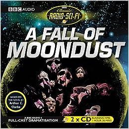 a fall of moondust bbc radio classic sci fi full cast drama