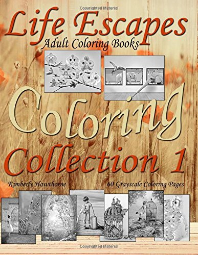 Coloring Pages Clown (Life Escapes Coloring Collection 1: 60 grayscale coloring pages, big value…big book…big variety of coloring themes; from kids to clowns, fish to little odd to jaw-dropping awesome (Volume 1))
