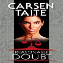 Reasonable Doubt Audiobook by Carsen Taite Narrated by Fray Maxwell