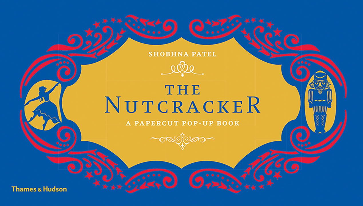 The Nutcracker: A Papercut Pop-Up Book